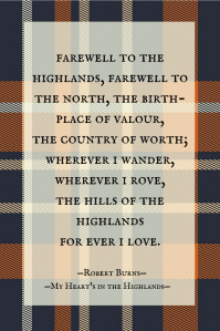 My Heart's in the Highlands: First Stanza: Robert Burns