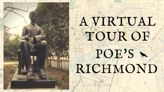 A Virtual Tour of Poe's Richmond